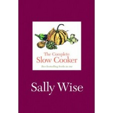 Complete Slow Cooker, Sally Wise
