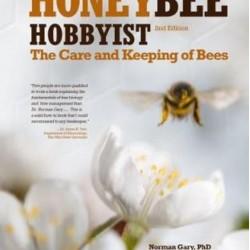 Honey Bee Hobbyist 2nd Edition