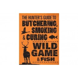 Hunters Guide to Butchering Smoking and Curing