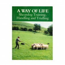 A Way of Life - Sheepdog Training, Handling and Trialling