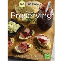 Ball Mason Blue Book Guide to Preserving: 37th Edition