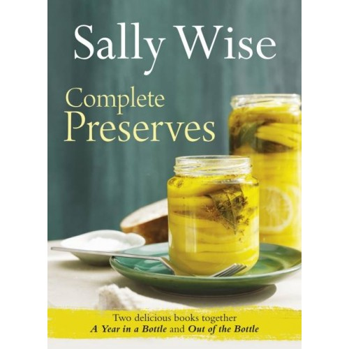 Complete Preserves - Two Sally Wise Books In One