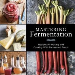 Mastering Fermentation Book by Mary Karlin