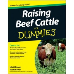 Raising Beef Cattle For Dummies; Book by Scott Royer and Nikki Royer