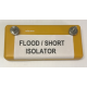 Flood / Short Isolator for Electric Fence Thunderbird